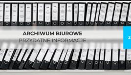 Archiwizacja dokumentów w firmie – przydatne materiały