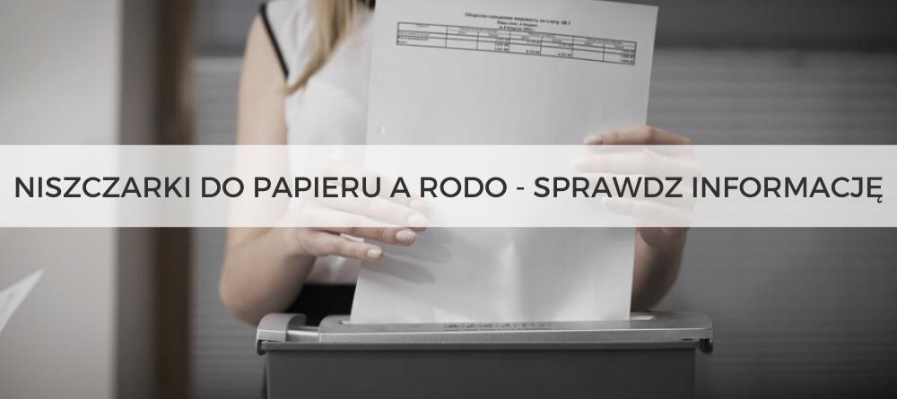 Niszczarki do papieru a RODO - sprawdź informacje