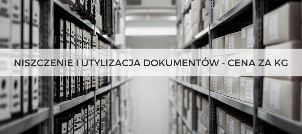Niszczenie i utylizacja dokumentów - cena za kg